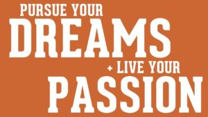 Passion and Profession – The Magic of Merging the Two