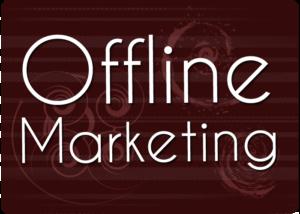 5 Forgotten Offline Marketing Tactics That Shouldn't Be Ignored